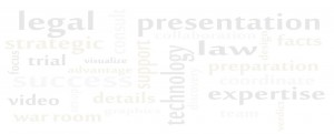 Trial Presentation Services